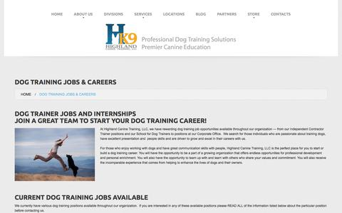 Screenshot of Jobs Page highlandcanine.com - Dog Trainer Jobs and Careers - Begin Your Career Working with Dogs - captured Aug. 12, 2017