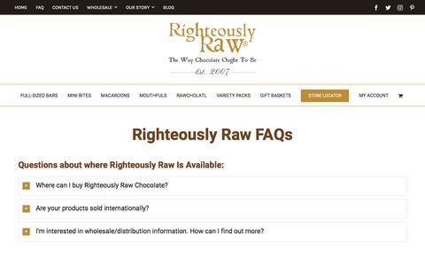 Screenshot of FAQ Page righteouslyrawchocolate.com - FAQ | Organic Raw Chocolates | Righteously Raw™ - captured July 12, 2017