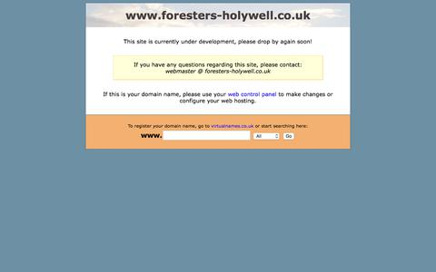 Screenshot of Home Page foresters-holywell.co.uk - www.foresters-holywell.co.uk is coming soon! - captured Oct. 25, 2017