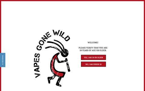 Vapes Gone Wild | Atlanta Vaporizer Supplies | Newnan, GA