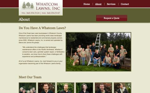 Screenshot of About Page whatcomlawns.com - About Whatcom Lawns | Bellingham Lawn Care | Landscaping | Whatcom Lawns - captured Oct. 26, 2014