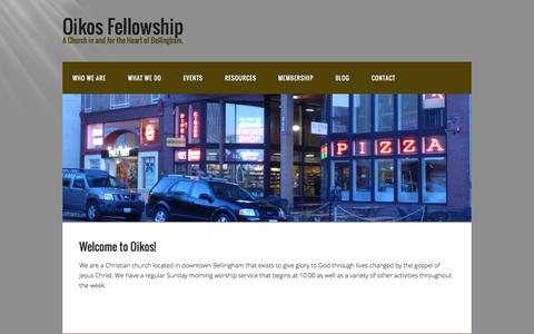 Screenshot of Home Page oikosfellowship.org - Oikos Fellowship – A Church in and for the Heart of Bellingham. - captured Feb. 21, 2016
