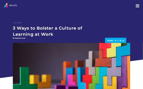 Screenshot of Blog absorblms.com - 3 Ways to Bolster a Culture of Learning at Work | Absorb LMS Software - captured Jan. 11, 2020