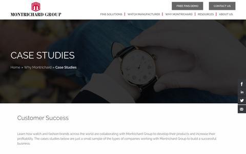 Screenshot of Case Studies Page montrichardwatch.com - Case Studies | Montrichard Group - captured July 12, 2017