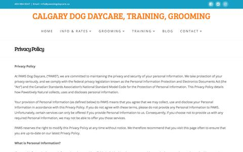 Screenshot of Privacy Page pawsdogdaycare.ca - Privacy Policy - Calgary Dog Daycare, Training, Grooming - captured May 12, 2017