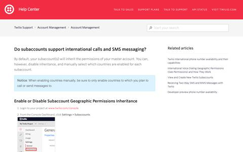 Screenshot of Support Page twilio.com - Do subaccounts support international calls and SMS messaging? – Twilio Support - captured June 13, 2019