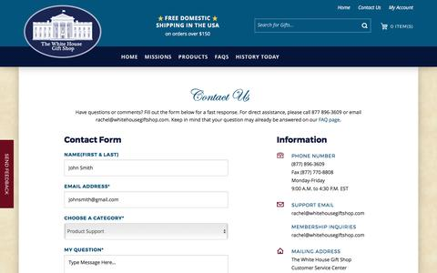 Screenshot of Contact Page whitehousegiftshop.com - The White House Gift Shop, Est. 1946 by Permanent Order of President H. S. Truman and Members of Secret Service is Your Source for 70 years of Authentic White House, Presidential, Diplomatic, Camp David, Military, Official White House Ornaments, and  - captured April 10, 2017