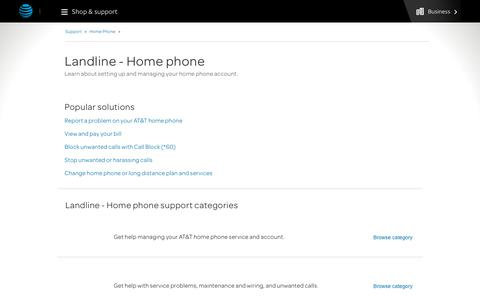 Landline - Home phone Support for Landline - Home phone Customers  - AT&T