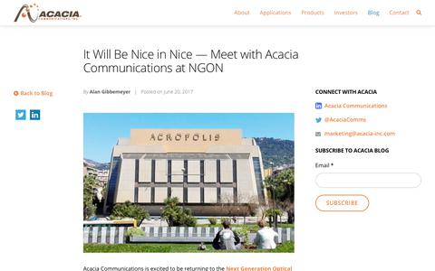 It Will Be Nice in Nice - Meet with Acacia Communications at NGON - Acacia Communications, Inc.