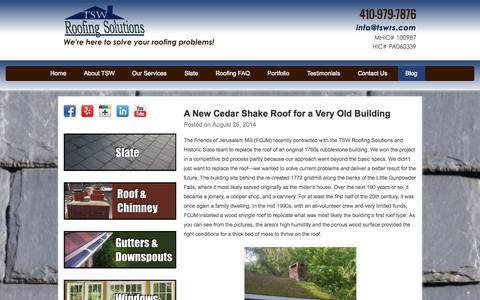 Screenshot of Blog tswroofingsolutionsinc.com - Blog - Slate Roof Repairs Baltimore - TSW Roofing Solutions, Inc. - captured Oct. 7, 2014