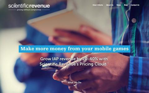 Screenshot of Home Page scientificrevenue.com - Dynamic Pricing for Mobile Games | Scientific Revenue - captured Aug. 11, 2015