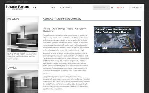 Screenshot of About Page futurofuturo.com - About Us - Futuro Futuro Company   Futuro Futuro Range Hoods - captured Sept. 4, 2018