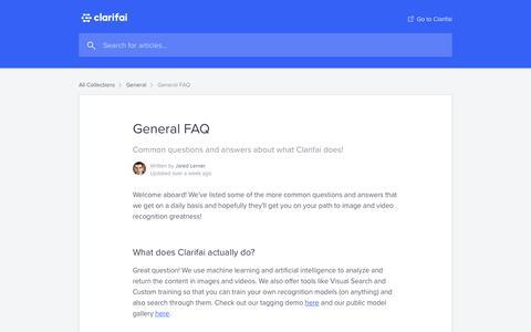 Screenshot of FAQ Page clarifai.com - General FAQ   Clarifai Help Center - captured Feb. 16, 2019