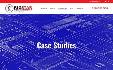 Screenshot of Case Studies Page rigstar.ca - Case Studies – Rigstar Industrial Telecom - captured May 5, 2019