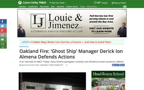 Screenshot of patch.com - Oakland Fire: 'Ghost Ship' Manager Derick Ion Almena Defends Actions - Castro Valley, CA Patch - captured Dec. 8, 2016
