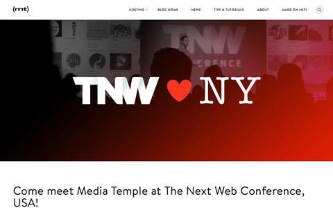Screenshot of Blog mediatemple.net - Come meet Media Temple at The Next Web Conference, USA! - The Media Temple Blog - captured Nov. 20, 2015