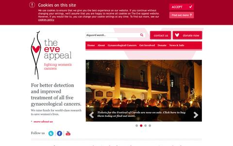 Screenshot of Home Page About Page Privacy Page Contact Page Press Page FAQ Page eveappeal.org.uk - The Eve Appeal - Womens Cancer Charity | Research For Womens Cancers | Gynaecological Cancers - captured Oct. 6, 2014