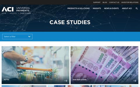 Screenshot of Case Studies Page aciworldwide.com - ACI Customer Success Stories: Driving Growth in the Payments Industry - captured Dec. 19, 2017