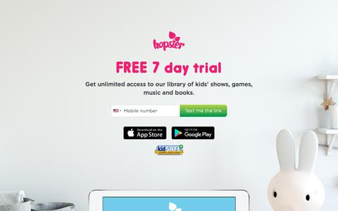Screenshot of Trial Page hopster.tv - Get a FREE 7 day trial of Ad free kids app Hopster | Hopster - captured July 22, 2018