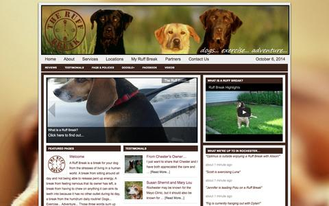 Screenshot of Home Page Locations Page theruffbreak.com - THE RUFF BREAK – Dogs... Exercise... Adventure... Pet sitting, exercise for dogs including Skijoring and active gear for your dog in Rochester and Minneapolis Minnesota - captured Oct. 6, 2014