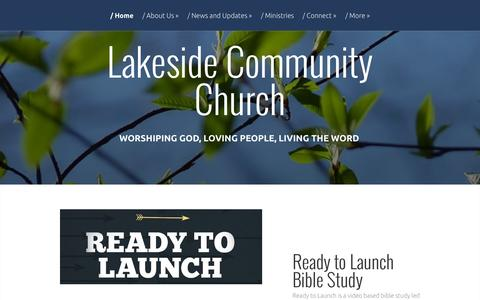 Screenshot of Home Page lcctoday.org - Lakeside Community Church | Worshiping God, Loving People, Living the Word - captured Sept. 25, 2015