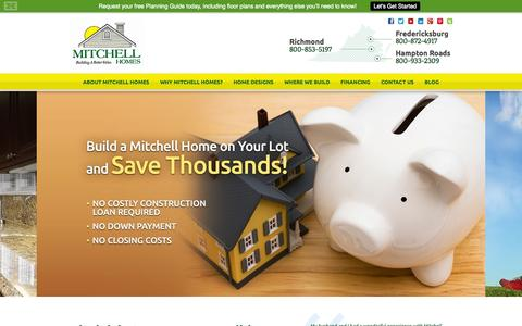 Screenshot of Home Page mitchellhomesinc.com - Custom Home Builders Virginia | Build On Your Lot | Mitchell Homes - captured Oct. 7, 2014