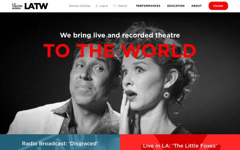 Screenshot of Home Page latw.org - L.A. Theatre Works | LATW - captured Sept. 25, 2018