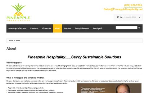 Screenshot of About Page pineapplehospitality.net - Get to Know Pineapple Hospitality - eco-friendly-economical amenities for hotels, spas, & hospitality. - captured Oct. 27, 2014