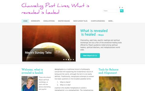 Screenshot of Home Page channelingpastlives.com - Channeling Past Lives, What is revealed is healed - Home - captured June 14, 2016