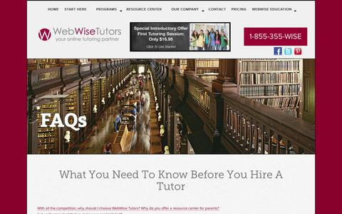 Screenshot of FAQ Page webwisetutors.com - What You Need To Know Before You Hire A Tutor | WebWise Tutors - captured Oct. 1, 2014