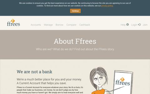 Screenshot of About Page ffrees.co.uk - Ffrees - Bank accounts for bad credit? Try the Ffrees Current Account - captured Sept. 16, 2014