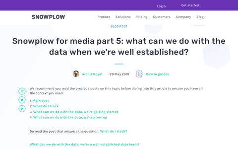 Screenshot of Press Page snowplowanalytics.com - Snowplow for media part 5: what can we do with the data when we're well established? - captured Feb. 10, 2020