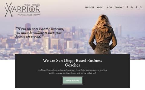 Screenshot of Home Page wellheeledwarrior.com - Well-Heeled Warrior | Business Coach-San Diego-Michelle Rose Gilman - captured Oct. 20, 2018