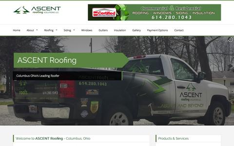 Screenshot of Home Page ascentroofs.com - Ascent Roofs Columbus Ohio 43085, Bexley, Whitehall, Upper Arlington, Worthington Roofing, Gahanna, Lockbourne, Grove City, Lewis, Lewis Center, Blacklick, Westerville Roofing, Reynoldsburg Roofers, Hillard, Brice, Groveport, Summit Station, Galloway - captured Oct. 4, 2014