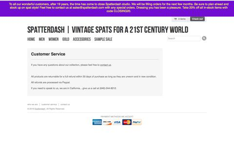 Screenshot of Support Page spatterdash.com - Spats - Shoe Spats by Spatterdash: Customer Service | Spatterdash | Vintage Spats for a 21st Century World - captured July 9, 2018