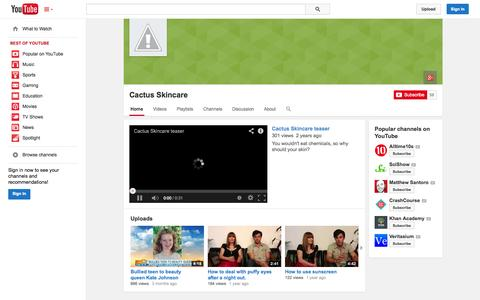 Screenshot of YouTube Page youtube.com - Cactus Skincare  - YouTube - captured Oct. 22, 2014