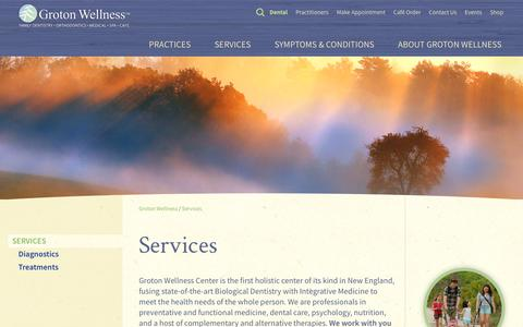 Screenshot of Services Page grotonwellness.com - Groton Wellness, Dental & Medical Services | Groton Wellness - captured July 25, 2018