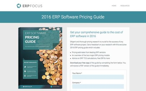 Screenshot of Landing Page erpfocus.com - ERP Software Pricing Guide - Free Guide from ERP Focus - captured Sept. 7, 2016