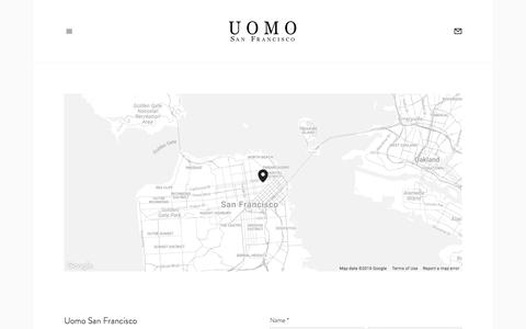 Contact — Uomo San Francisco | Designer European Luxury Menswear and Accessories