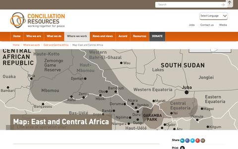 Screenshot of Maps & Directions Page c-r.org - Map: East and Central Africa | Conciliation Resources - captured Jan. 30, 2016