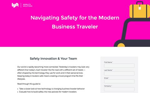 Screenshot of Landing Page lyft.com - Navigating Safety For Business Travel | Lyft - captured Oct. 23, 2016