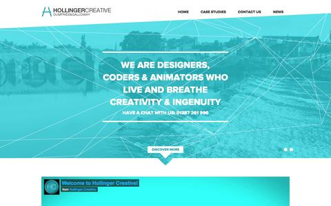 Screenshot of Home Page hollingercreative.com - WELCOME TO HOLLINGER CREATIVE LTD - Web Design Dumfries | Graphic Design Dumfries | Animation & Video Production Dumfries - captured Oct. 2, 2014