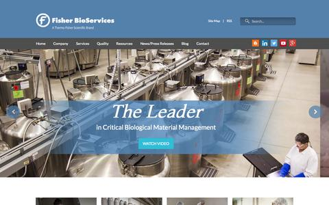 Screenshot of Home Page fisherbioservices.com - Fisher BioServices | Biobanking & Biorepository | Cell Therapy | Clinical Trial Sample Management | Cold Chain Logistics - captured Aug. 3, 2015