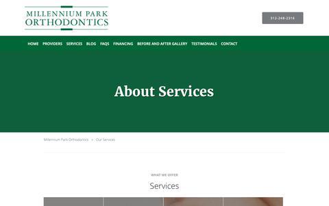 Screenshot of Services Page millenniumparkortho.com - Services - The Loop Chicago, IL: Millennium Park Orthodontics - captured Dec. 21, 2018