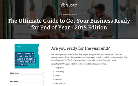 Screenshot of Landing Page gusto.com - Gusto - The Ultimate Guide to Get Your Business Ready for End of Year - 2015 Edition - captured Aug. 19, 2016