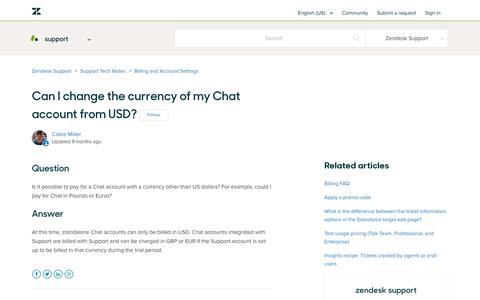 Screenshot of Support Page zendesk.com - Can I change the currency of my Chat account from USD? – Zendesk Support - captured Aug. 4, 2018
