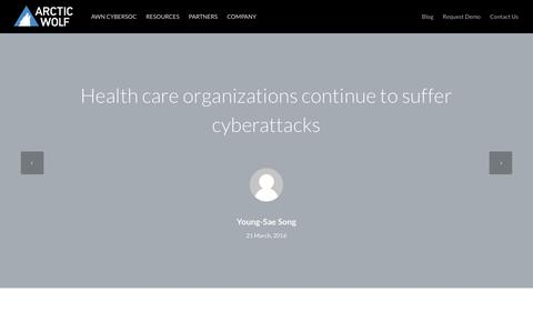 Health care organizations continue to suffer cyberattacks | Arctic Wolf