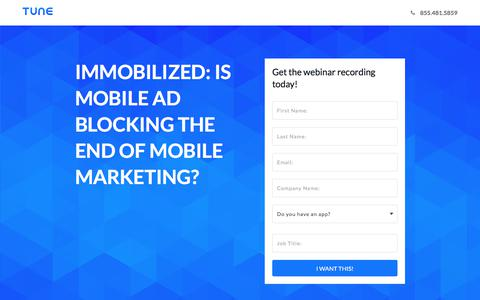 Screenshot of Landing Page tune.com - Immobilized: Is Mobile Ad Blocking the End of Mobile Marketing? - captured Aug. 11, 2017