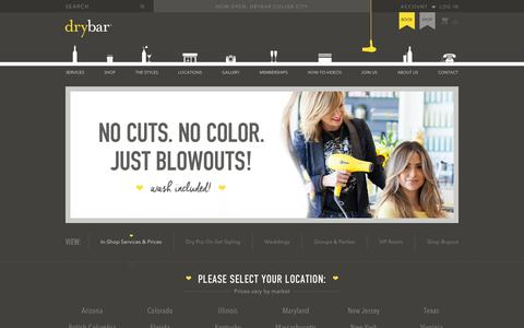 Screenshot of Services Page thedrybar.com - Drybar, The Nation's Premier Blow Out Salon and Blow Dry Bar - captured Sept. 9, 2016