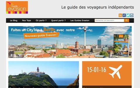 Screenshot of Home Page guide-evasion.fr - Guide évasion - Le guide des voyageurs indépendants - captured Jan. 17, 2016